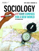 Sociology: Your Compass For A New World: Your Compass For A New World