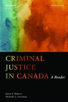Criminal Justice In Canada: A Reader: A Reader