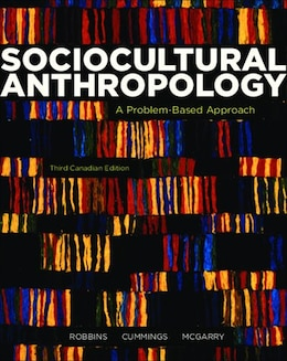 Book Sociocultural Anthropology: A Problem-based Approach by Richard H. Robbins