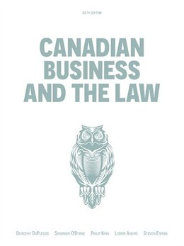 Book Canadian Business And The Law by Dorothy Duplessis