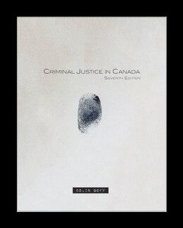 Book Criminal Justice In Canada by Colin Goff