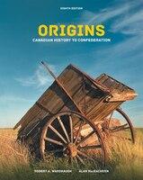 Origins: Canadian History To Confederation