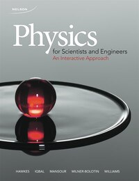 Physics For Scientists And Engineers: An Interactive Approach