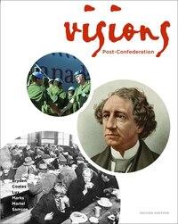 Visions Editors' Choice: Post-confederation
