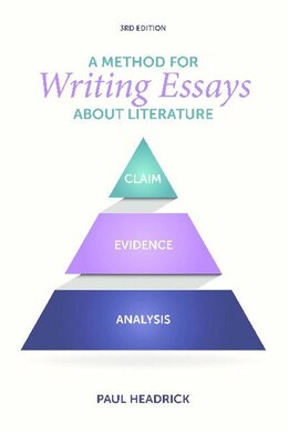Book A Method For Writing Essays About Literature by Paul Headrick