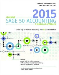 Learning Sage 50 Accounting: A Modular Approach With Printed Access Card (12 Months) For Premium…
