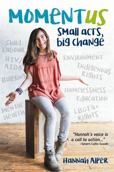 Momentus: Small Acts, Big Change de Hannah Alper