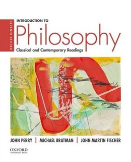 Book Introduction to Philosophy: Classical and Contemporary Readings by John Perry
