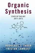 Organic Synthesis: State of the Art 2011-2013