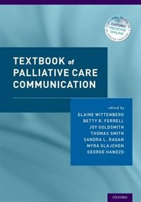 Book Textbook of Palliative Care Communication by Elaine Wittenberg