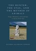 The Hunter, the Stag, and the Mother of Animals: Image, Monument, and Landscape in Ancient North…