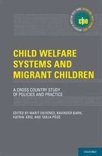 Book Child Welfare Systems and Migrant Children: A Cross Country Study of Policies and Practice by Marit Skivenes