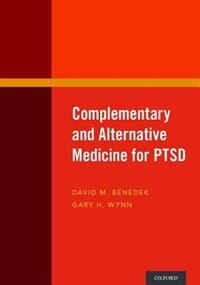 Book Complementary and Alternative Medicine for PTSD by David M. Benedek