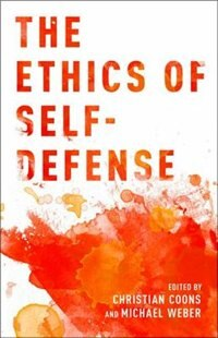 Book The Ethics of Self-Defense by Christian Coons