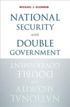National Security and Double Government