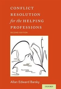 Book Conflict Resolution for the Helping Professions by Allan Barsky