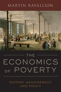Book The Economics of Poverty: History, Measurement, and Policy by Martin Ravallion
