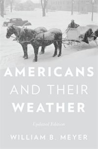 Book Americans and Their Weather: Updated Edition by William B. Meyer