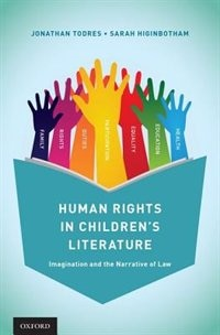 Book Human Rights in Childrens Literature: Imagination and the Narrative of Law by Jonathan Todres