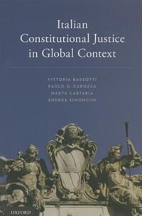 Book Italian Constitutional Justice in Global Context by Vittoria Barsotti
