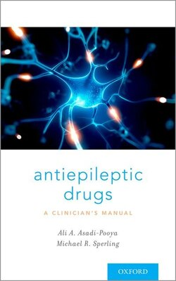 Book Antiepileptic Drugs: A Clinicians Manual by Ali A. Asadi-Pooya