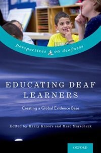 Book Educating Deaf Learners: Creating a Global Evidence Base by Harry Knoors