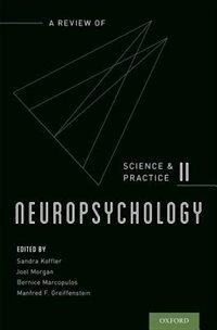 Book Neuropsychology: A Review of Science and Practice, Vol. 2 by Sandra Koffler