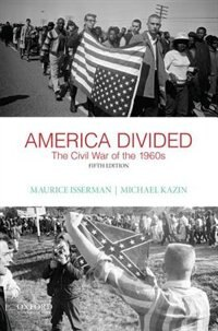 Book America Divided: The Civil War of the 1960s by Maurice Isserman