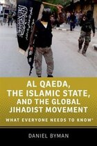 Al Qaeda, the Islamic State, and the Global Jihadist Movement: What Everyone Needs to KnowRG