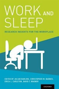 Book Work and Sleep: Research Insights for the Workplace by Julian Barling