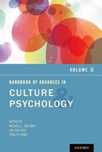 Book Handbook of Advances in Culture and Psychology, Volume 5 by Michele J. Gelfand