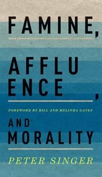 Book Famine, Affluence, and Morality by Peter Singer