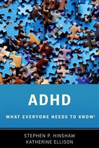 Book ADHD: What Everyone Needs to KnowRG by Stephen P. Hinshaw