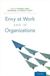 Book Envy at Work and in Organizations by Richard H. Smith