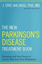 The New Parkinsons Disease Treatment Book: Partnering with Your Doctor To Get the Most from Your…