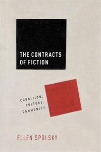 Book Contracts of Fiction: Cognition, Culture, Community by Ellen Spolsky