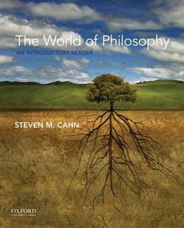 Book The World of Philosophy: An Introductory Reader by Steven M. Cahn