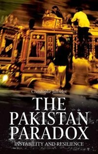 Book The Pakistan Paradox: Instability and Resilience by Christrophe Jaffrelot
