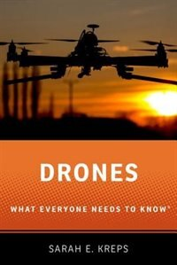 Drones: What Everyone Needs to KnowRG