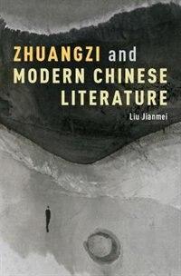 Book Zhuangzi and Modern Chinese Literature by Liu Jianmei
