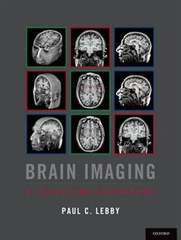 Book Brain Imaging: A Guide for Clinicians by Paul C. Lebby