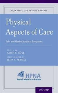 Book Physical Aspects of Care: Pain and Gastrointestinal Symptoms by Betty R. Ferrell