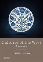 Cultures of the West: A History, Combined Volume