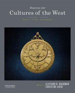 Book Sources for Cultures of the West: Volume 1: To 1750 by Clifford R. Backman