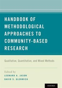 Book Handbook of Methodological Approaches to Community-Based Research: Qualitative, Quantitative, and… by Leonard A. Jason