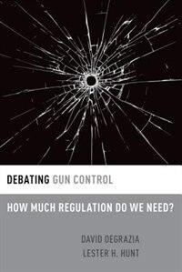 Debating Gun Control