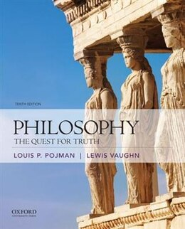 Book Philosophy: The Quest for Truth by Louis P. Pojman