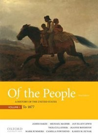 Book Of the People: A History of the United States, Volume I: To 1877 by James Oakes
