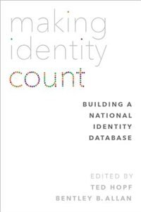Book Making Identity Count: Building a National Identity Database by Ted Hopf