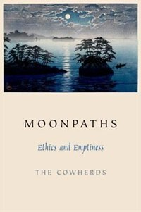 Book Moonpaths: Ethics and Emptiness by The Cowherds